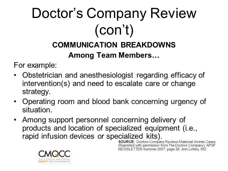 Doctor's Company Review (con't)