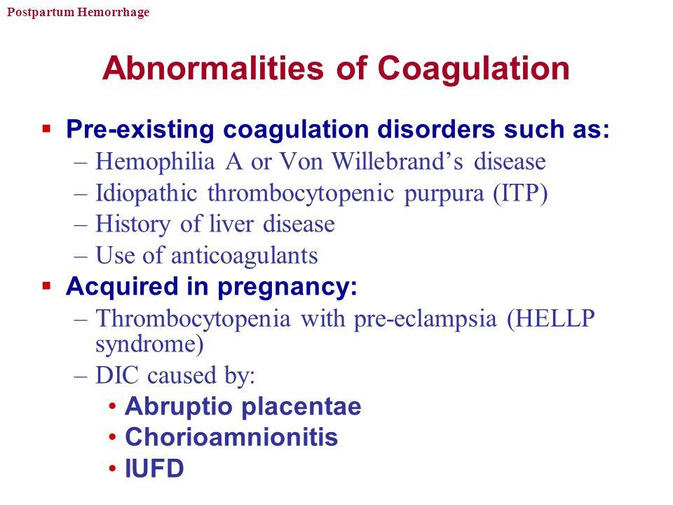Abnormalities of Coagulation