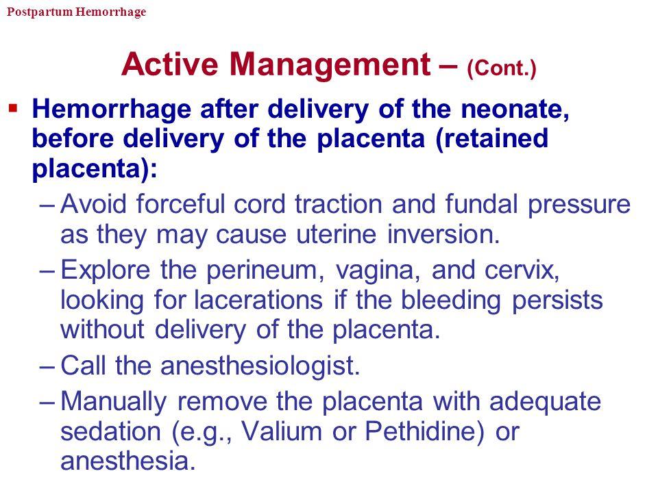 Active Management – (Cont.)