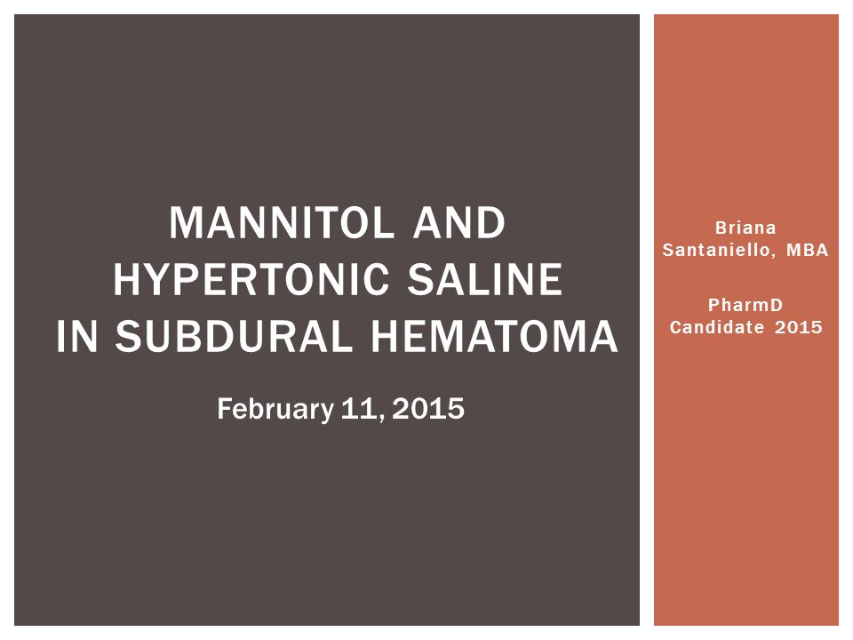 Mannitol and hypertonic saline in Subdural hematoma