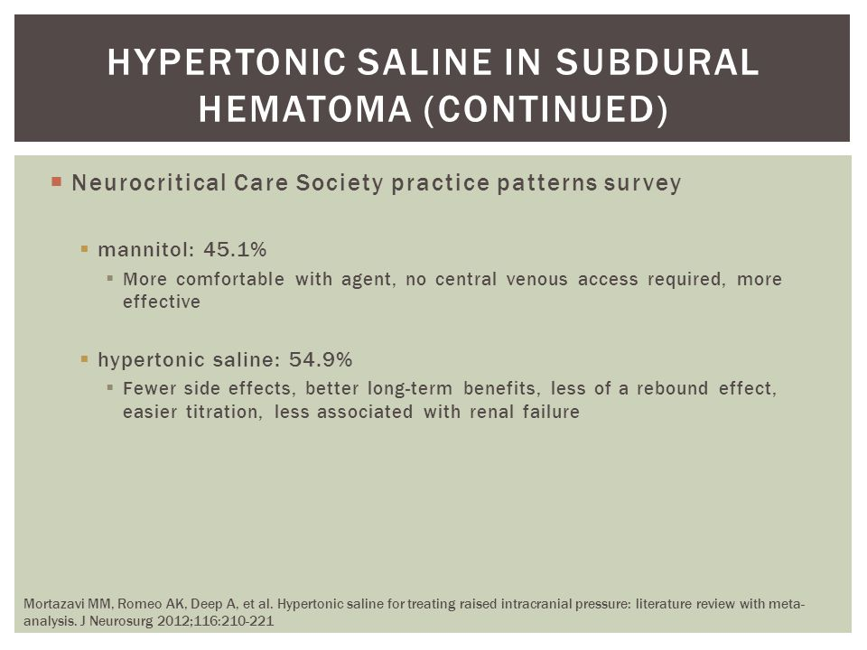 Hypertonic saline in subdural hematoma (continued)