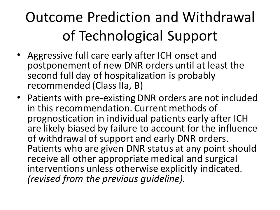 Outcome Prediction and Withdrawal of Technological Support