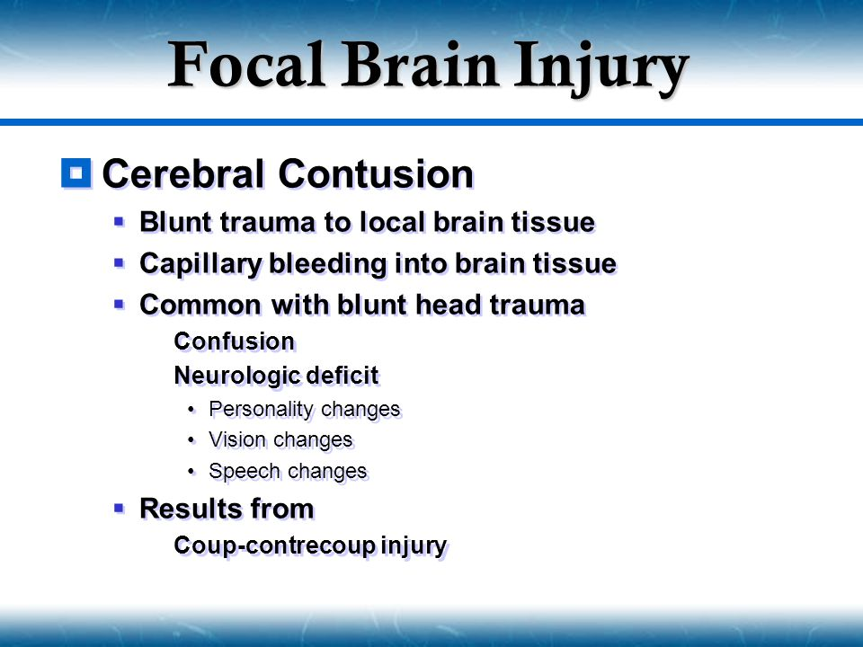 Focal Brain Injury Cerebral Contusion