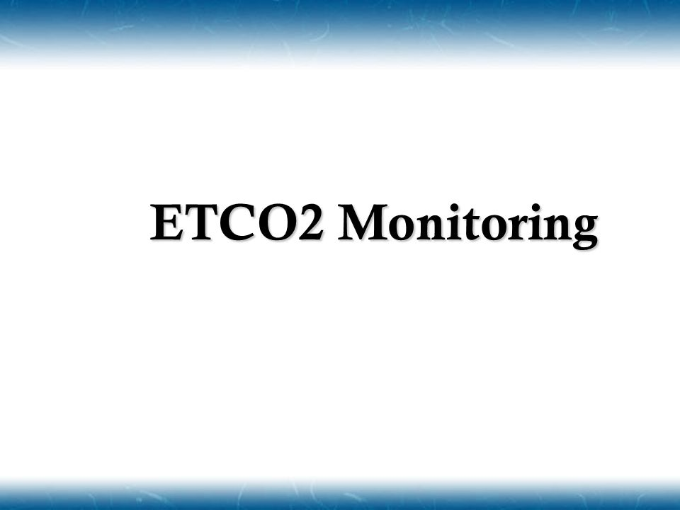 ETCO2 Monitoring