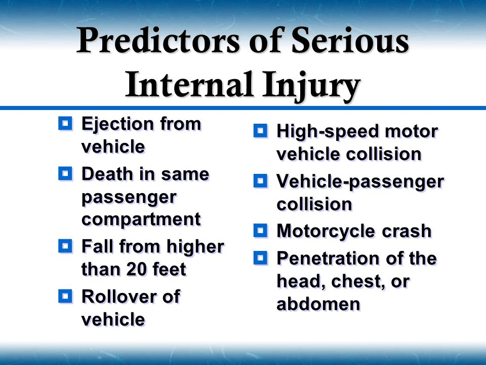 Predictors of Serious Internal Injury