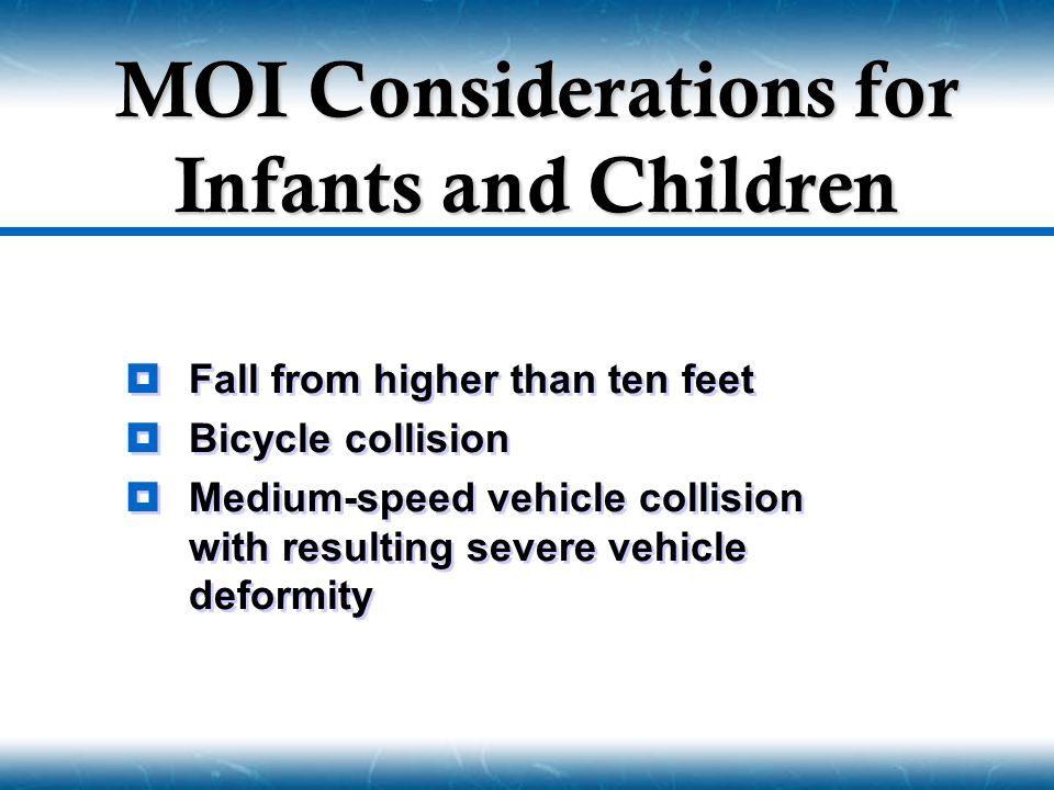 MOI Considerations for Infants and Children