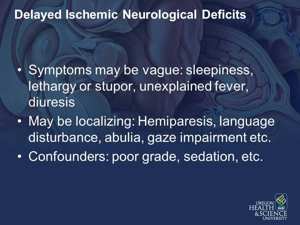 Delayed Ischemic Neurological Deficits