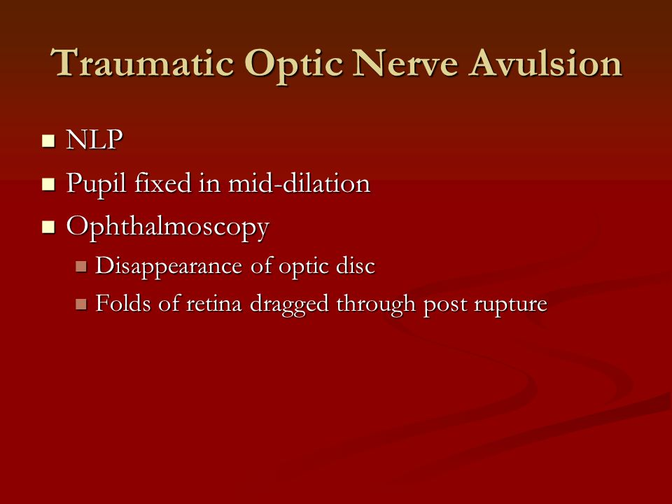 Traumatic Optic Nerve Avulsion