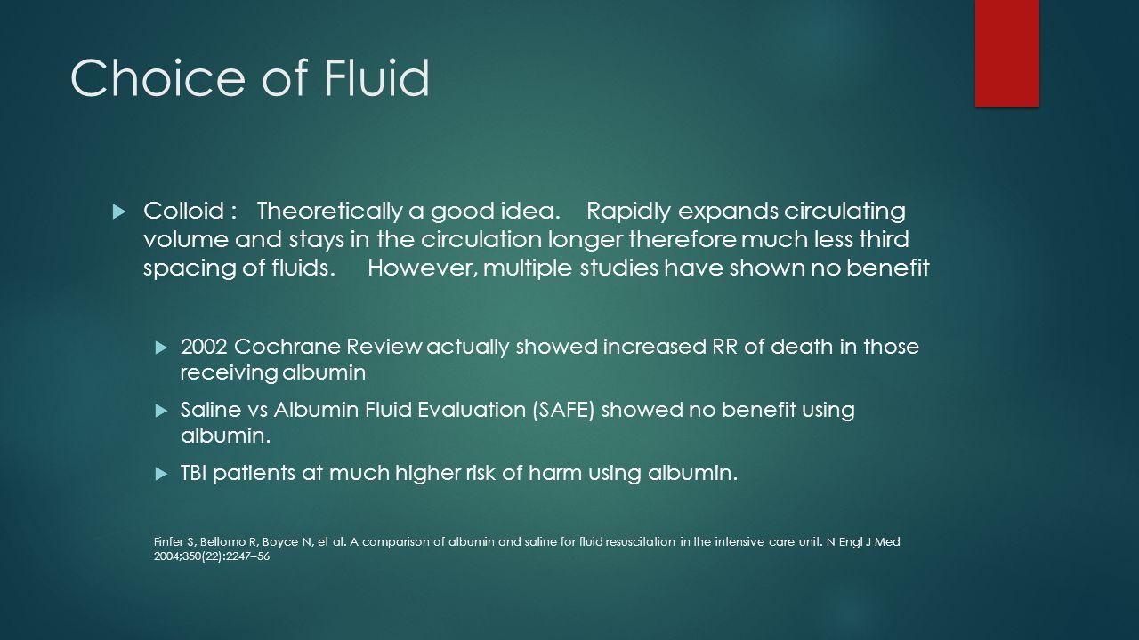 Choice of Fluid