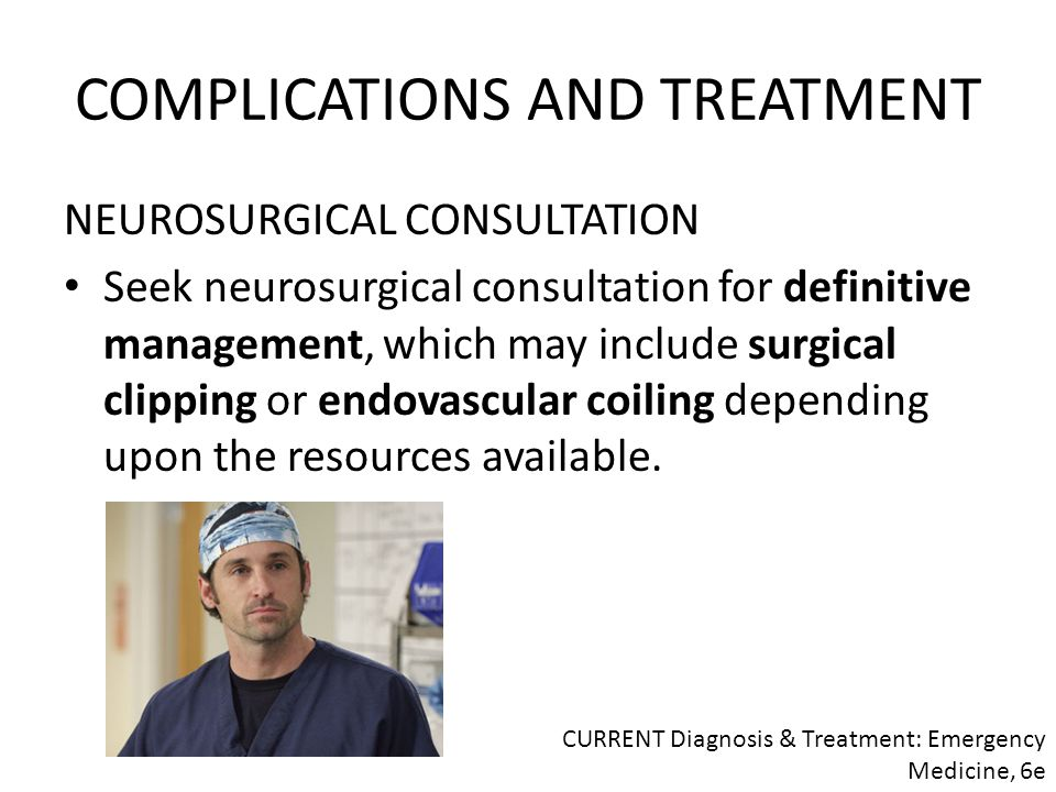 COMPLICATIONS AND TREATMENT
