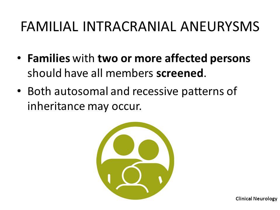 FAMILIAL INTRACRANIAL ANEURYSMS