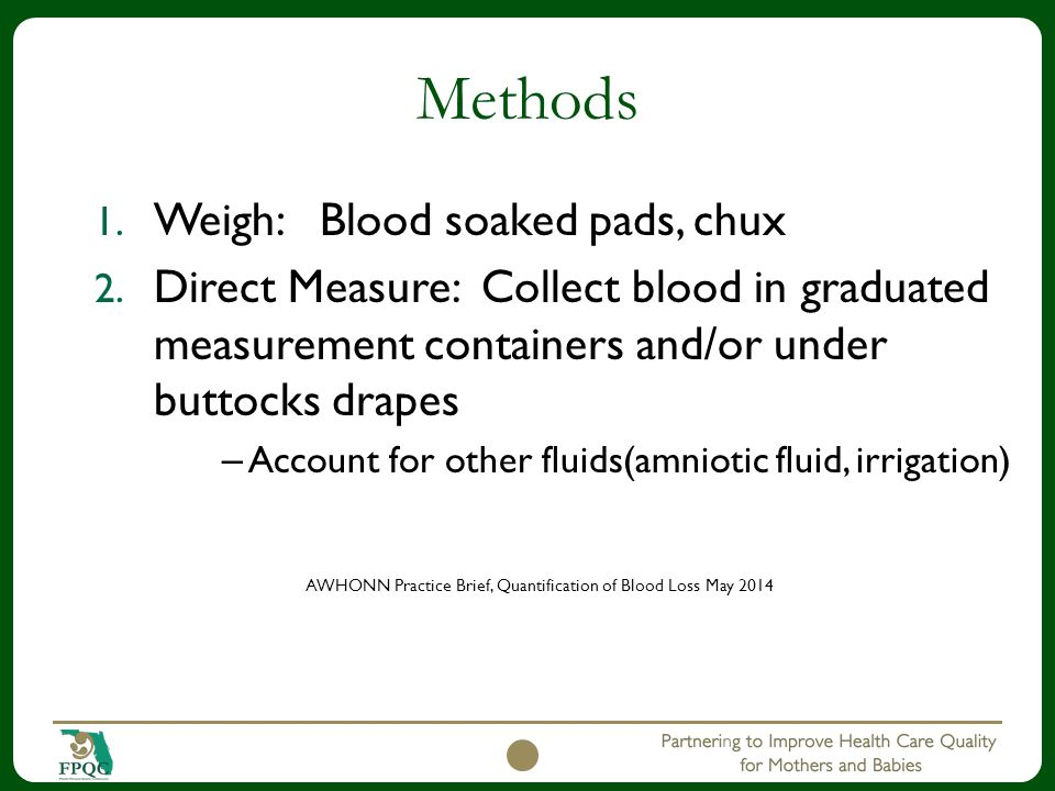 AWHONN Practice Brief, Quantification of Blood Loss May 2014