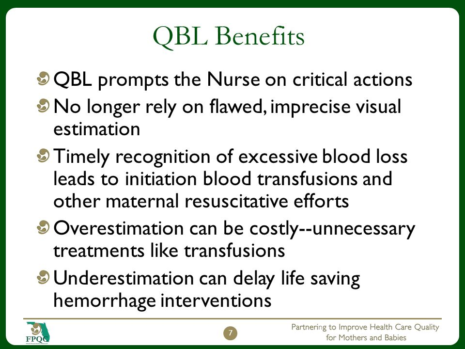 QBL Benefits QBL prompts the Nurse on critical actions