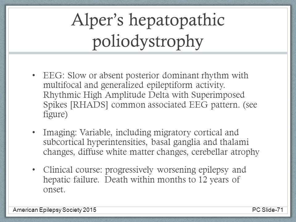 Alper's hepatopathic poliodystrophy