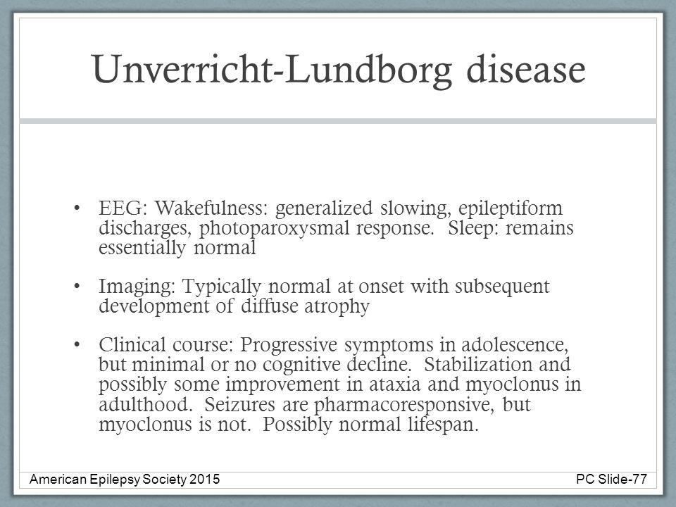 Unverricht-Lundborg disease