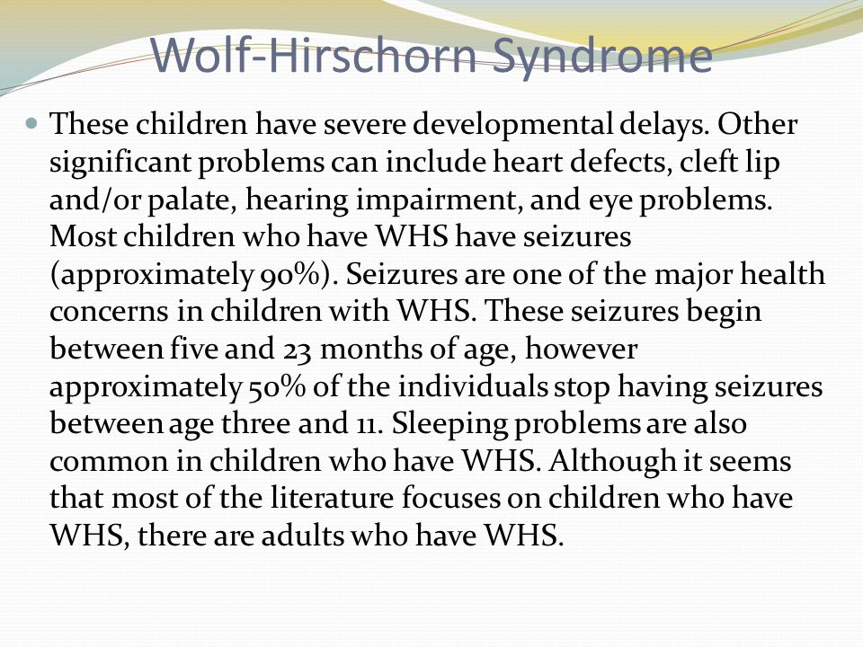 Wolf-Hirschorn Syndrome