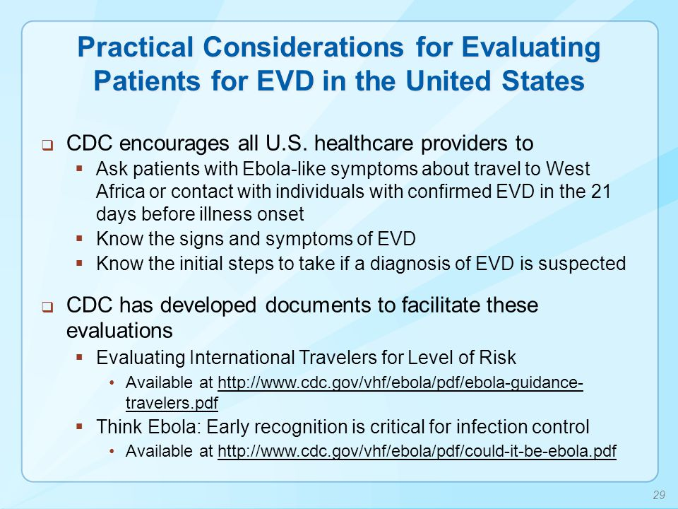 Practical Considerations for Evaluating Patients for EVD in the United States