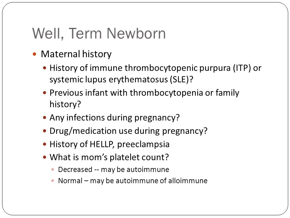 Well, Term Newborn Maternal history