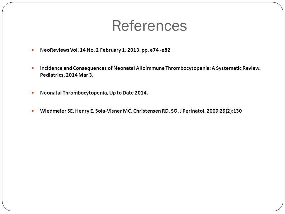 References NeoReviews Vol. 14 No. 2 February 1, 2013, pp. e74 -e82