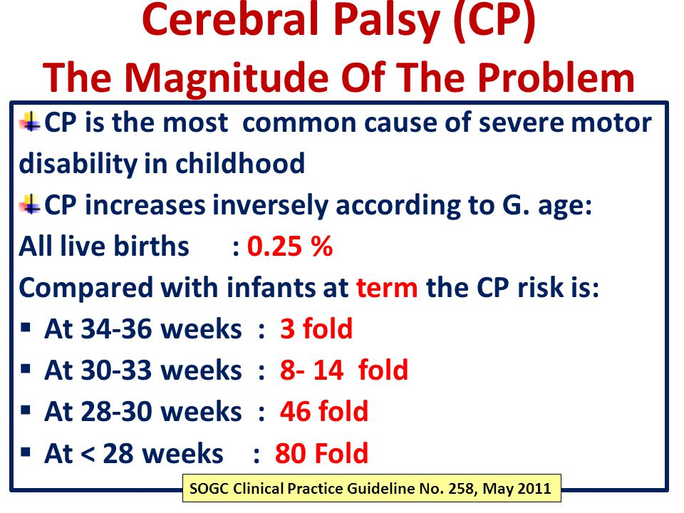 Cerebral Palsy (CP) The Magnitude Of The Problem