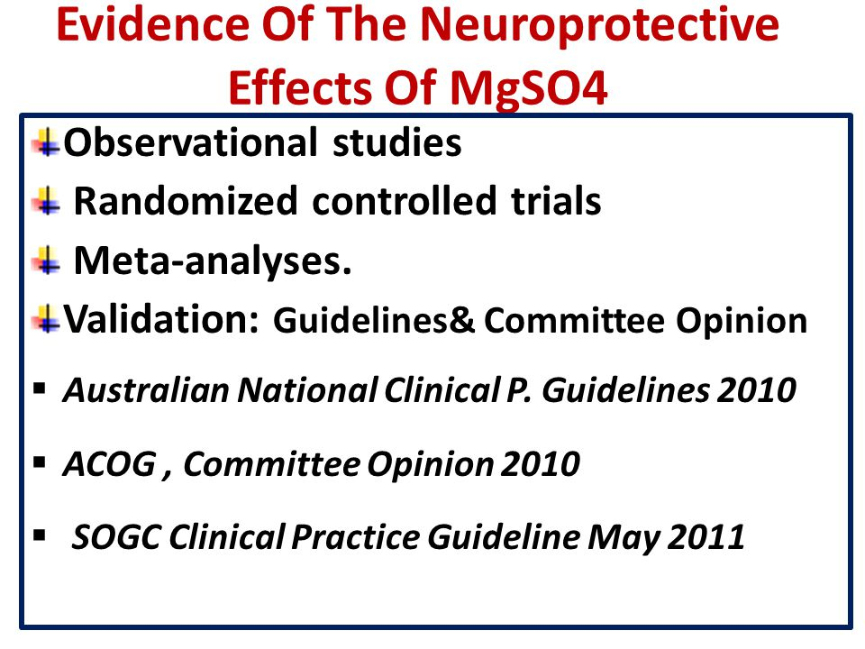 Evidence Of The Neuroprotective Effects Of MgSO4