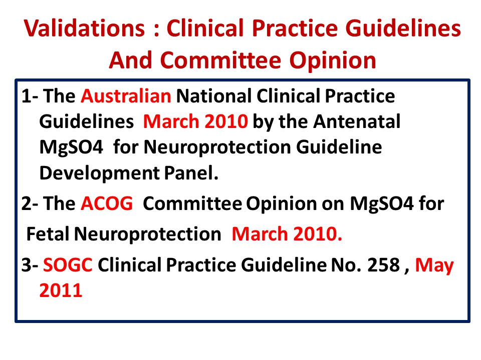 Validations : Clinical Practice Guidelines And Committee Opinion
