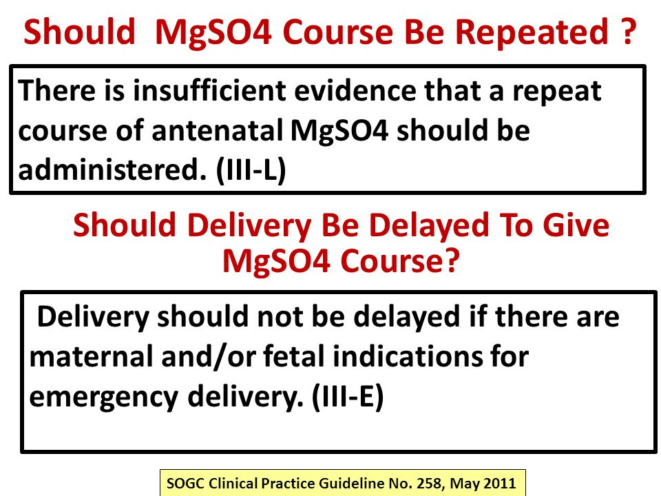 Should MgSO4 Course Be Repeated