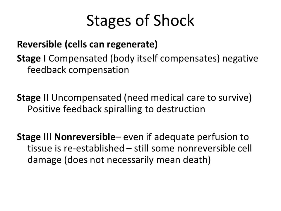 Stages of Shock Reversible (cells can regenerate)