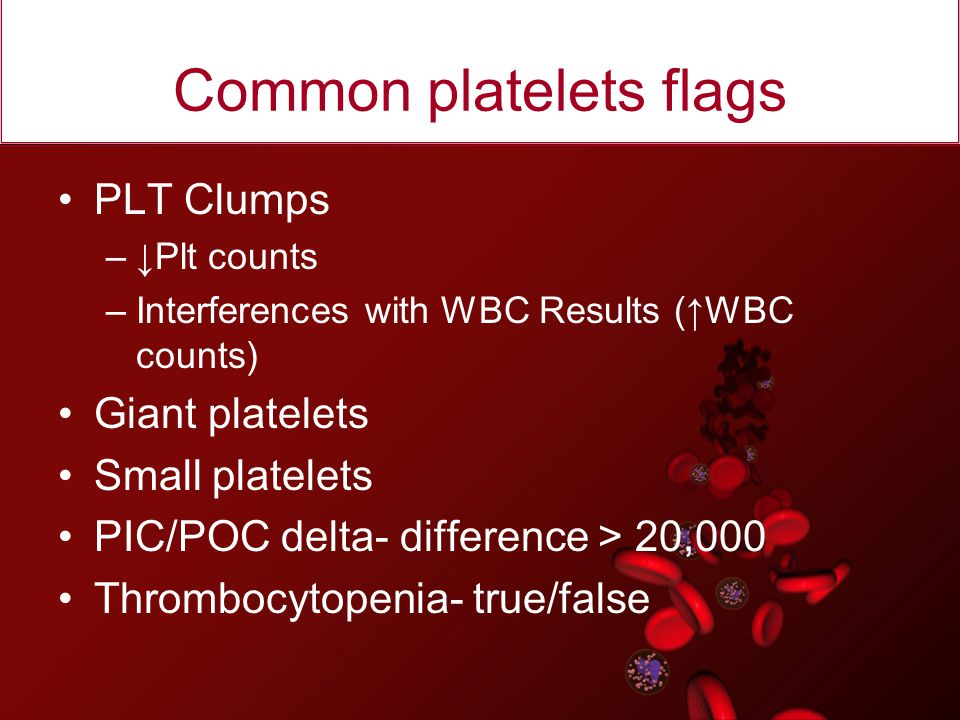 Common platelets flags
