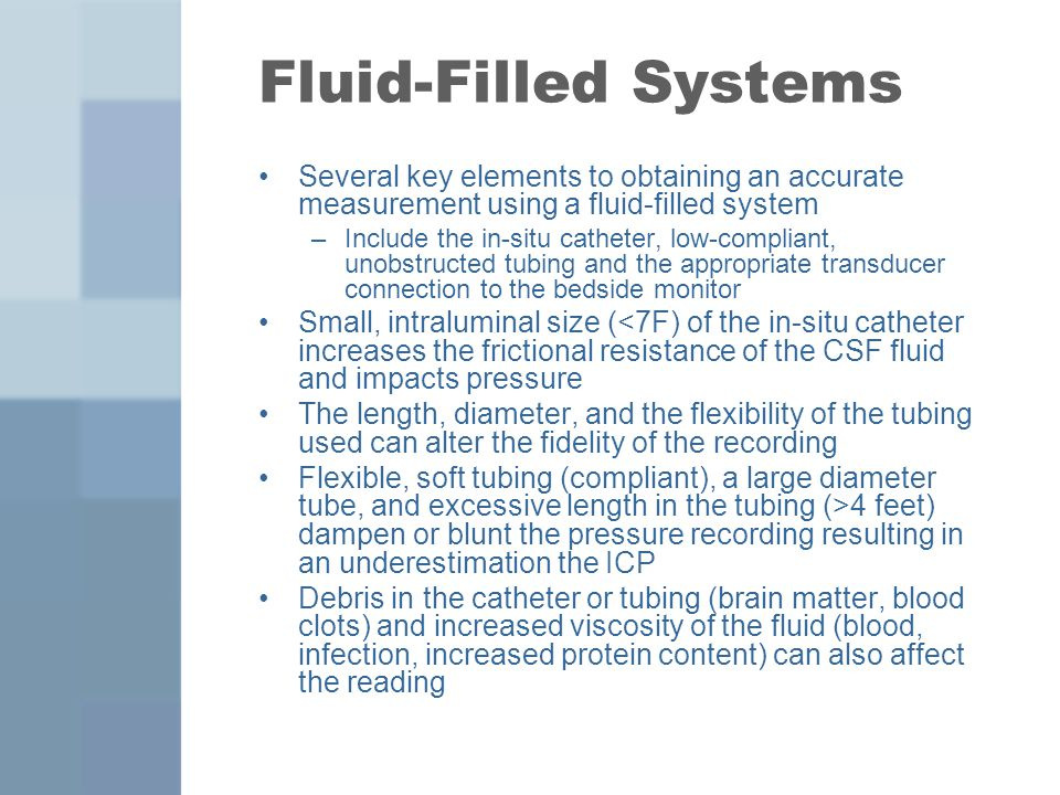 Fluid-Filled Systems Several key elements to obtaining an accurate measurement using a fluid-filled system.