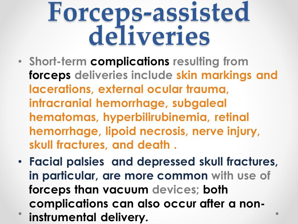 Forceps-assisted deliveries