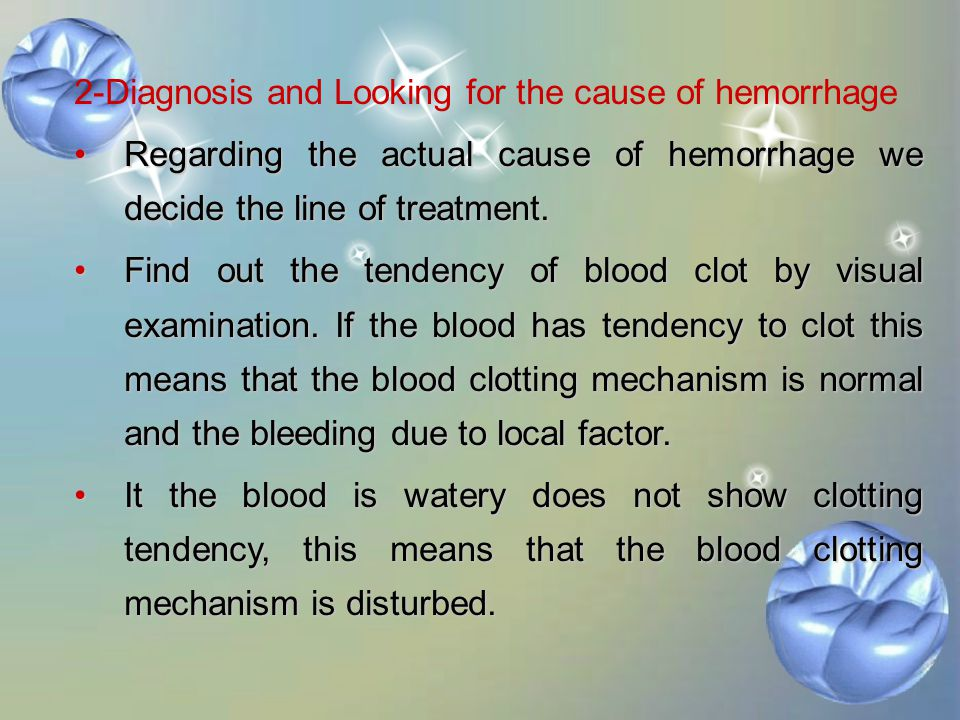 2-Diagnosis and Looking for the cause of hemorrhage