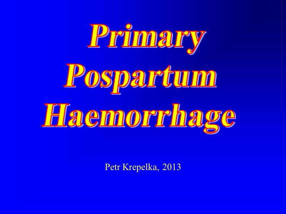 Primary Pospartum Haemorrhage
