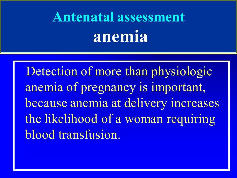 Antenatal assessment anemia
