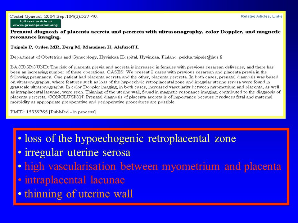 loss of the hypoechogenic retroplacental zone