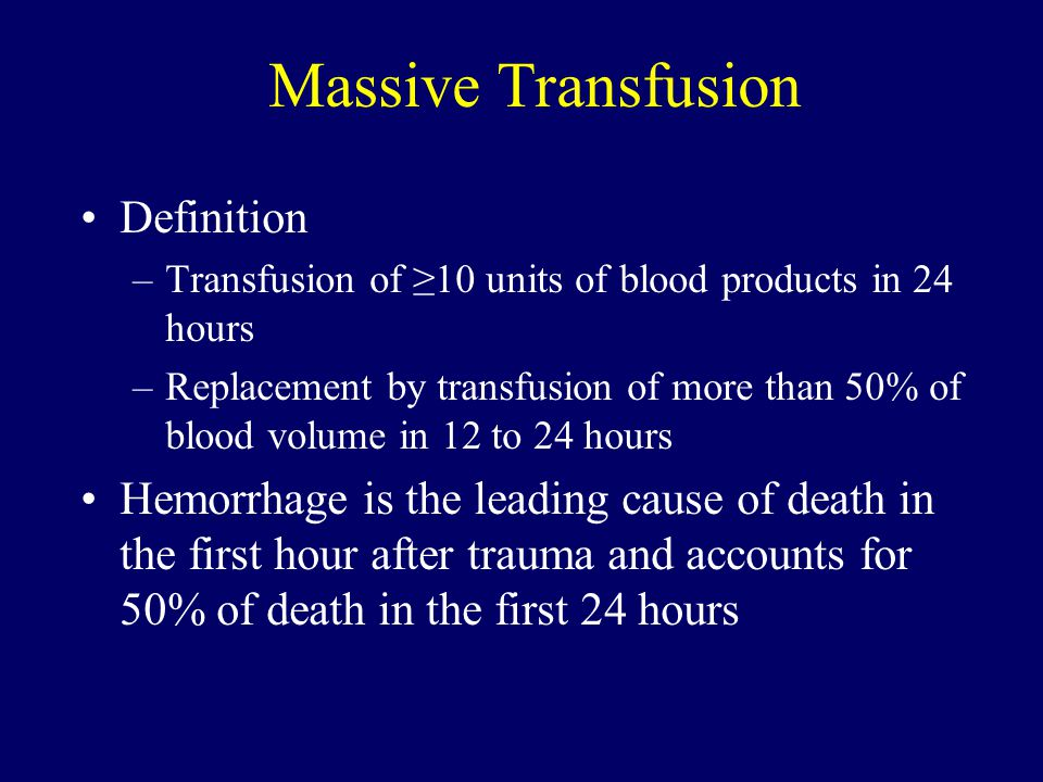 Massive Transfusion Definition