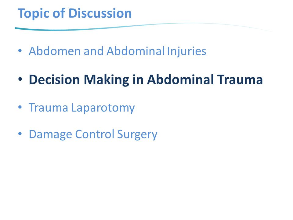 Decision Making in Abdominal Trauma
