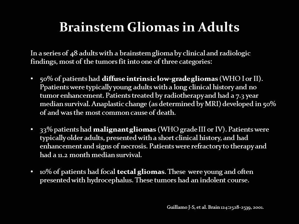 Brainstem Gliomas in Adults