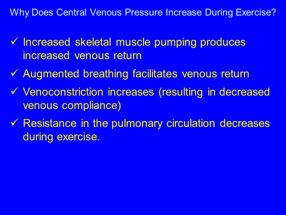 Why Does Central Venous Pressure Increase During Exercise