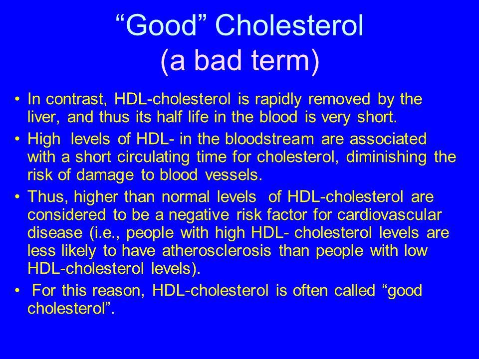 Good Cholesterol (a bad term)