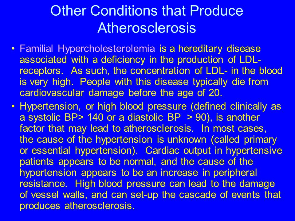 Other Conditions that Produce Atherosclerosis