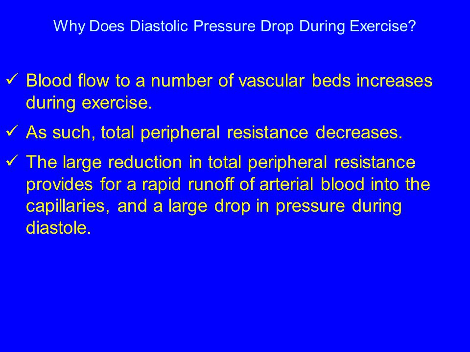 Why Does Diastolic Pressure Drop During Exercise