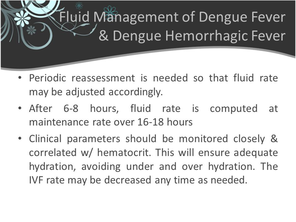 Fluid Management of Dengue Fever & Dengue Hemorrhagic Fever