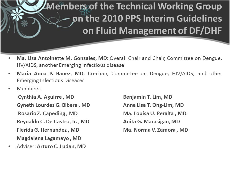 Members of the Technical Working Group on the 2010 PPS Interim Guidelines on Fluid Management of DF/DHF