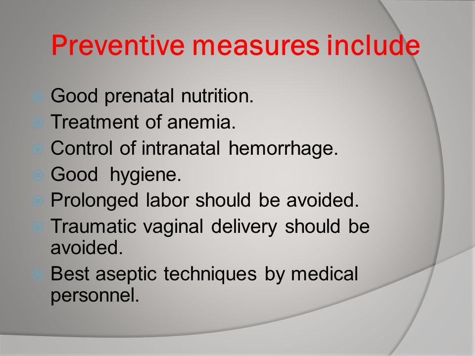 Preventive measures include
