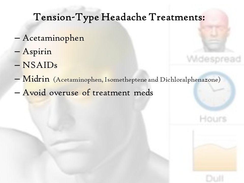 Tension-Type Headache Treatments: