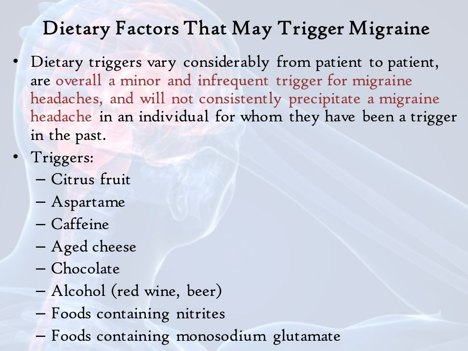 Dietary Factors That May Trigger Migraine