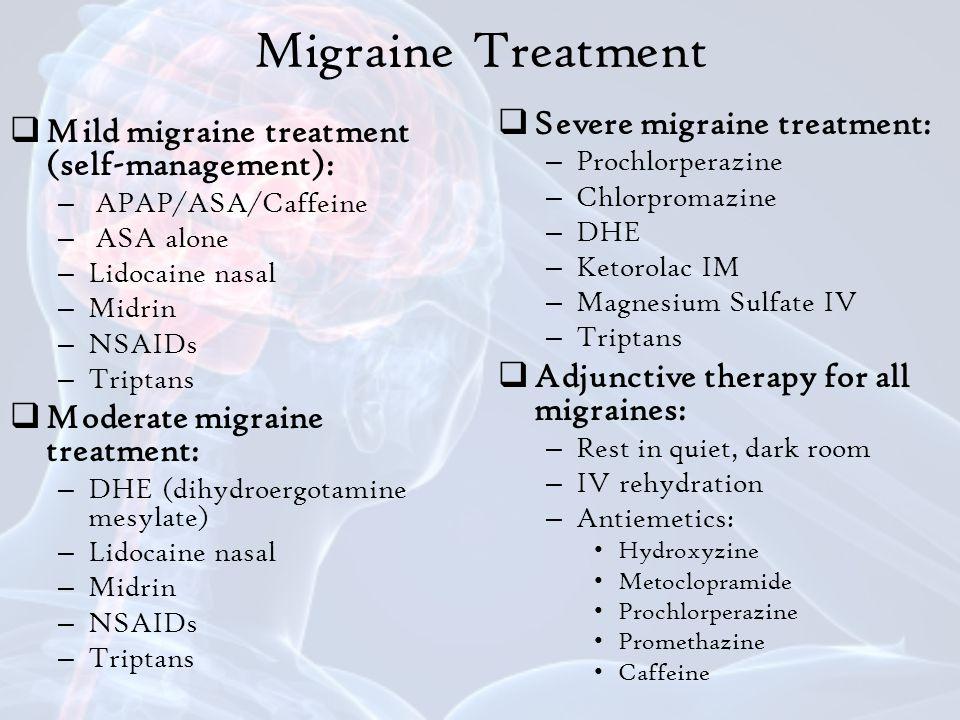 Migraine Treatment Severe migraine treatment: