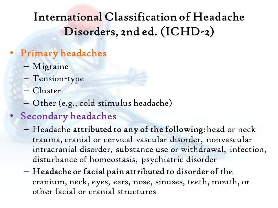 International Classification of Headache Disorders, 2nd ed. (ICHD-2)