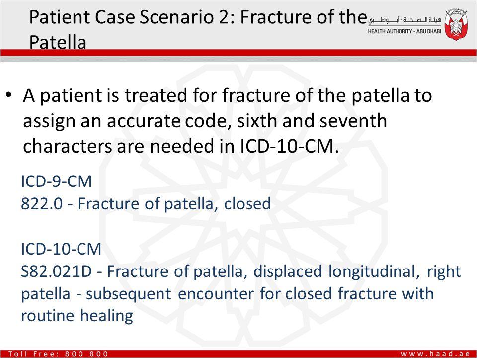 Patient Case Scenario 2: Fracture of the Patella
